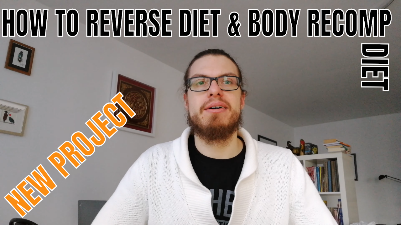 Body Recomposition and Reverse Diet